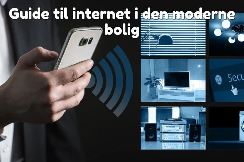 Guide til internet i den moderne bolig